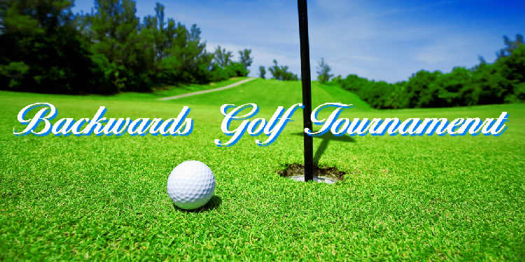 Backwards Golf Tournament