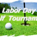 Labor Day Golf Tournament